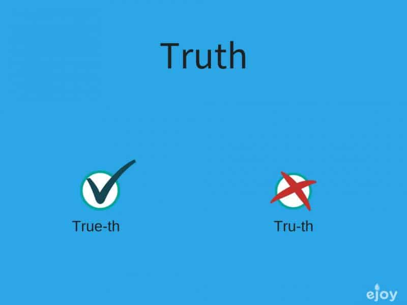 mispronounced words in English - truth