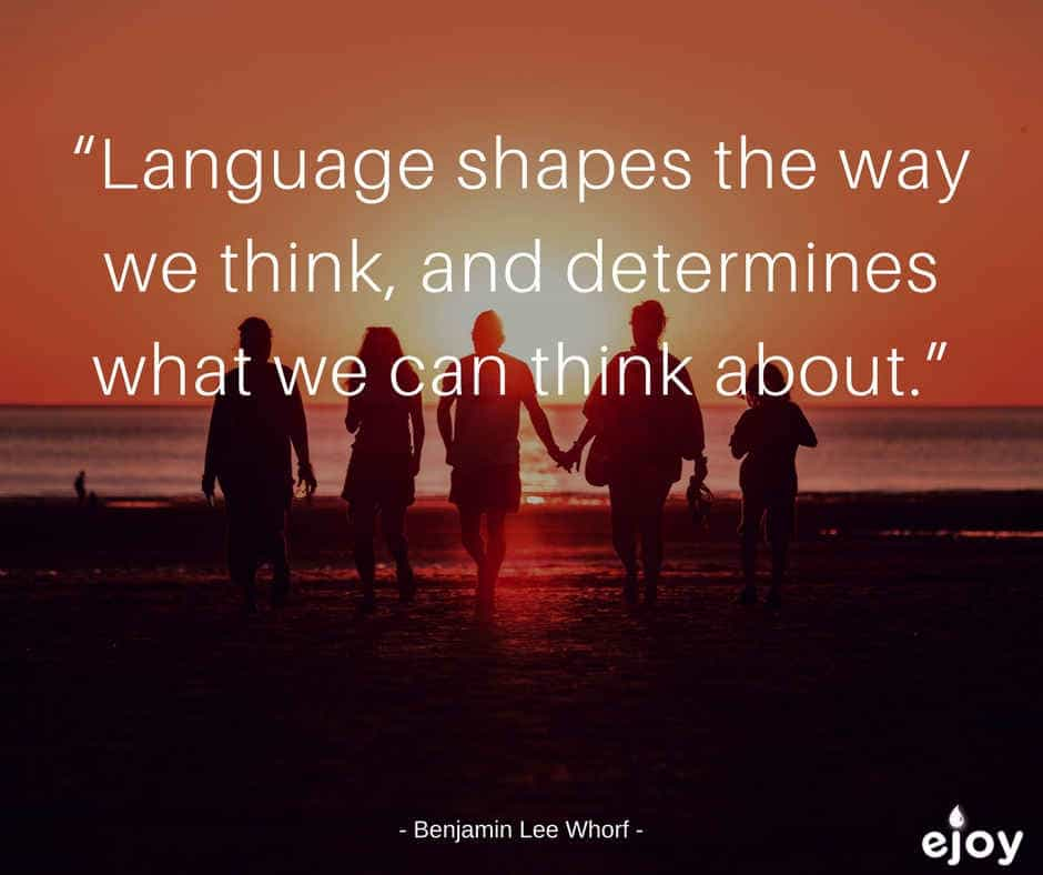 quotes about language learning - language shapes