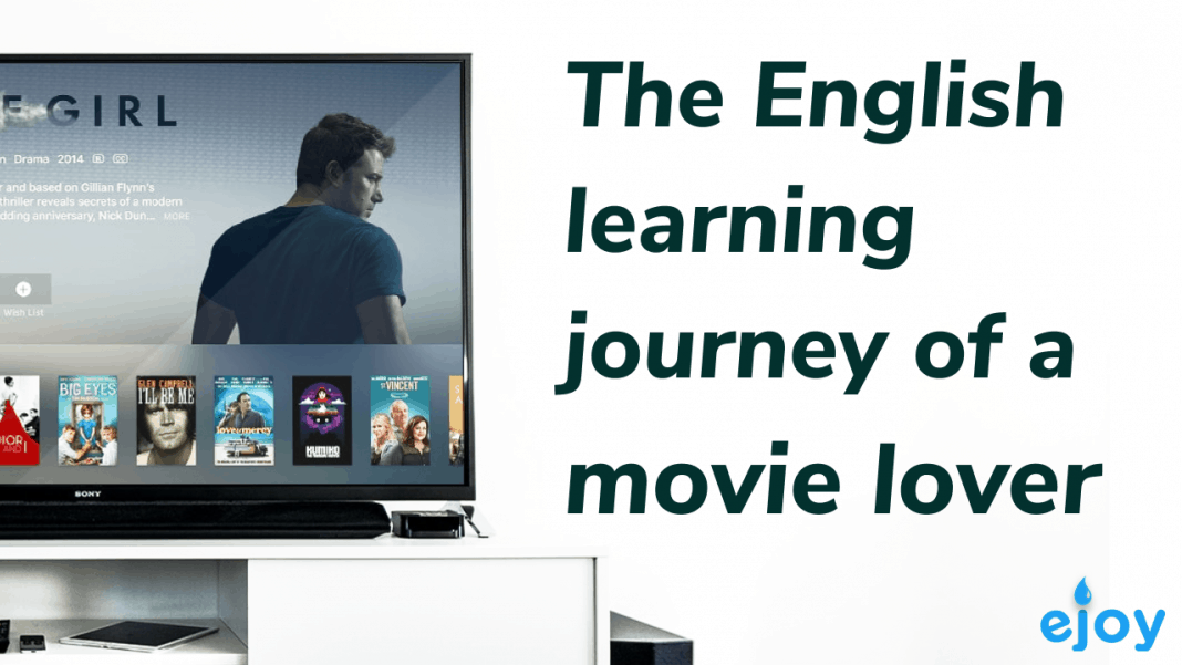 English learning journey of a movie lover