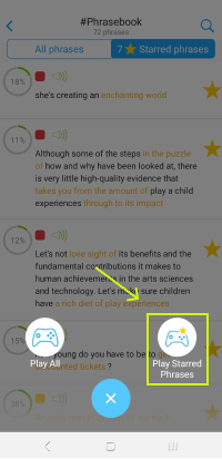 """Press """"+"""" and choose Play Starred Phrases"""